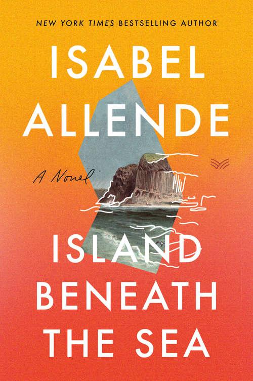 Island Beneath the Sea: A Novel (P. S. Series)