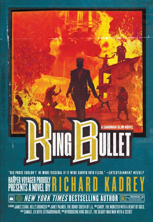 King Bullet: A Sandman Slim Novel (Sandman Slim #12)