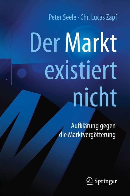 """""""Der Markt"""" existiert nicht"""