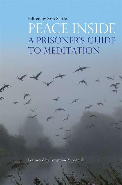 Peace Inside: A Prisoner's Guide to Meditation