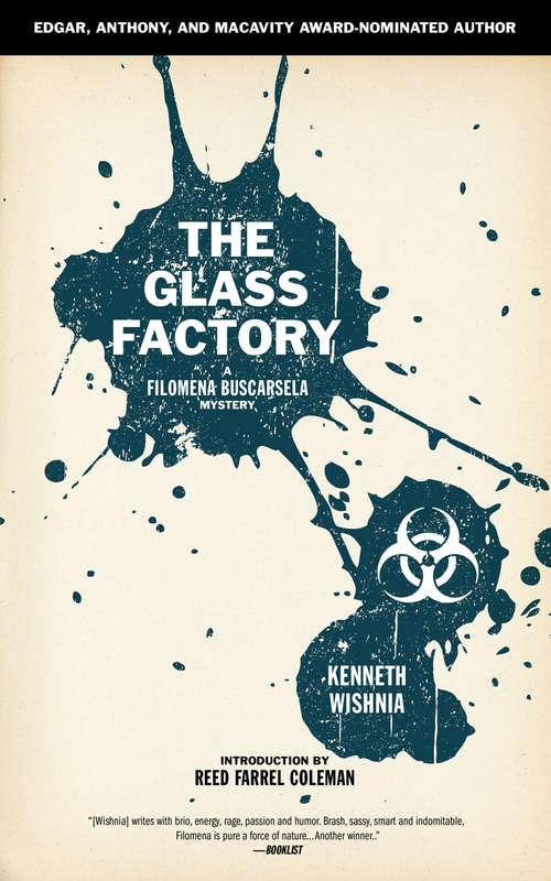The Glass Factory (A Filomena Buscarsela Mystery)