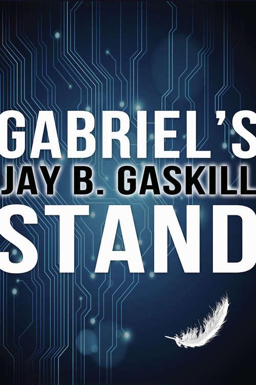 Gabriel's Stand