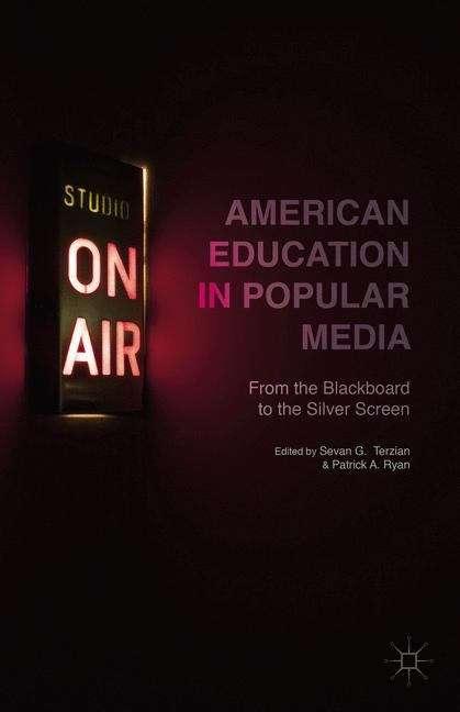 American Education in Popular Media