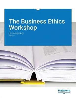 The Business Ethics Workshop v 1.0
