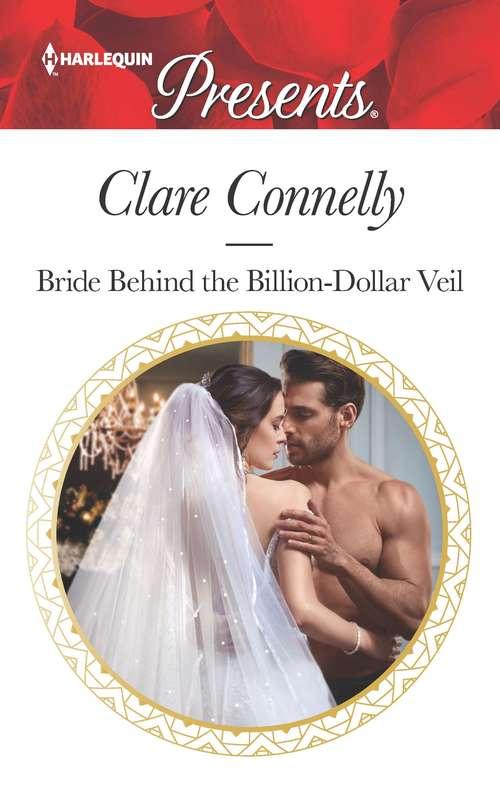 Bride Behind the Billion-Dollar Veil (Crazy Rich Greek Weddings #2)