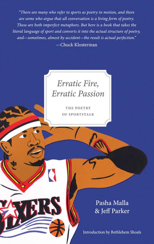Erratic Fire, Erratic Passion: The Poetry of Sportstalk