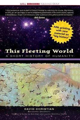 This Fleeting World: A Short History of Humanity