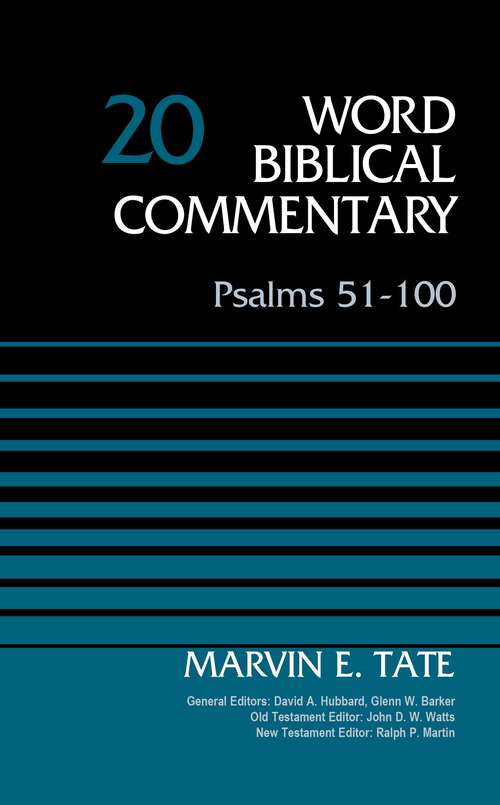 Psalms 51-100, Volume 20 (Word Biblical Commentary #Vol. 20)