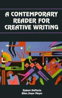 A Contemporary Reader for Creative Writing