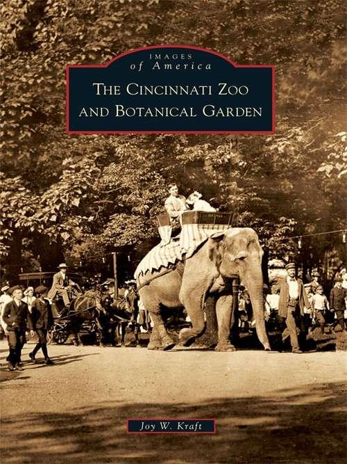 Cincinnati Zoo and Botanical Garden, The