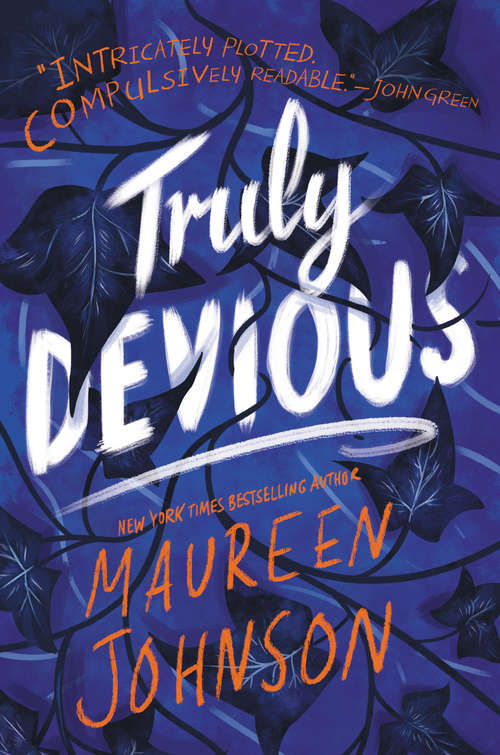Truly Devious: A Mystery (Truly Devious #1)