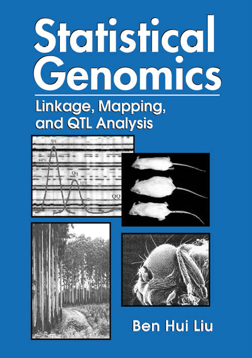 Statistical Genomics: Linkage, Mapping, and QTL Analysis