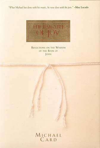 The Parable of Joy: Reflections on the Wisdom of the Book of Johns