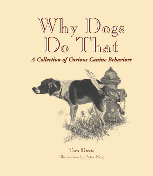 Why Dogs Do That