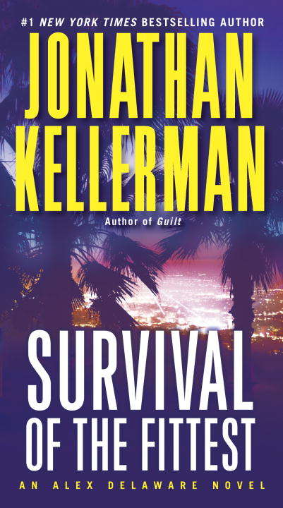 Survival of the Fittest (Alex Delaware Novel #12)