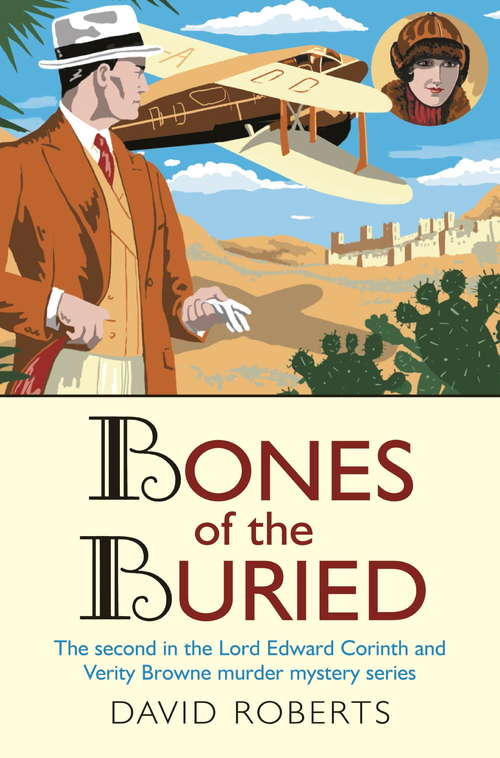 Bones of the Buried (Lord Edward Corinth and Verity Browne #2)