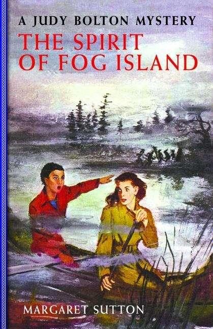 The Spirit of Fog Island (Judy Bolton Mysteries Series #22)