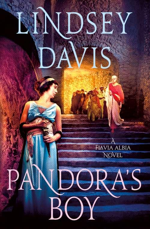 Pandora's Boy: A Flavia Albia Novel (Flavia Albia Series #6)