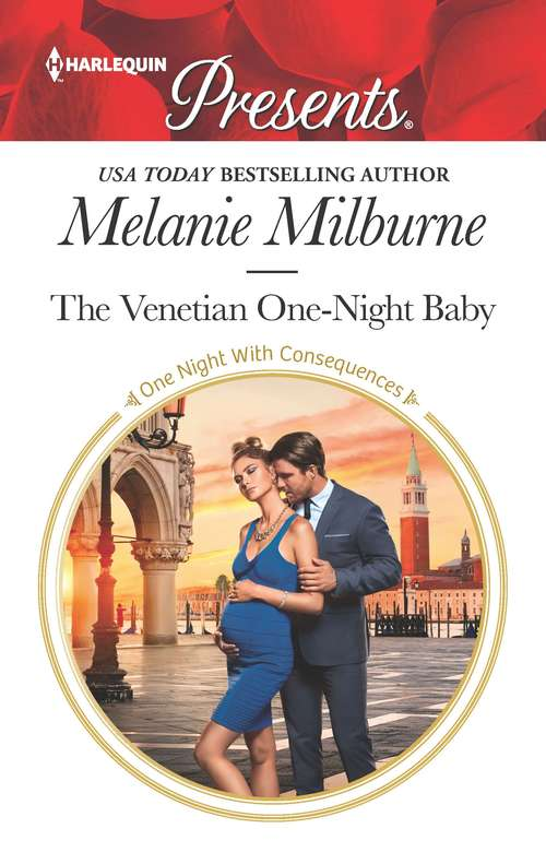 The Venetian One-Night Baby (One Night With Consequences #50)