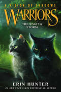 The Raging Storm (Warriors: A Vision of Shadows #6)