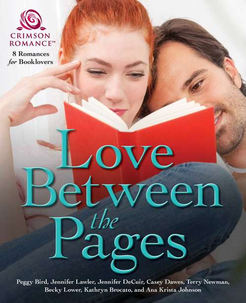 Love Between the Pages: 8 Romances for Booklovers