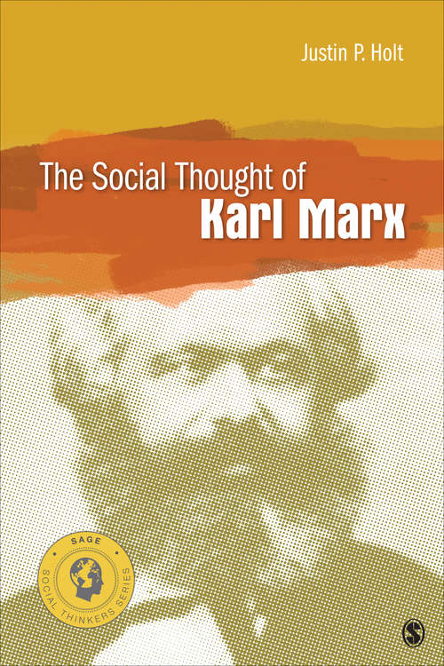 The Social Thought of Karl Marx (Social Thinkers Series)