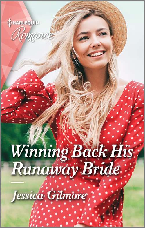 Winning Back His Runaway Bride: Winning Back His Runaway Bride / An Unexpected Father (the Fortunes Of Texas: The Hotel Fortune) (Mills And Boon True Love Ser.)