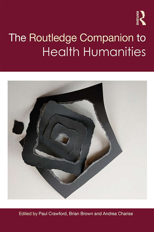 The Routledge Companion to Health Humanities (Routledge Literature Companions)