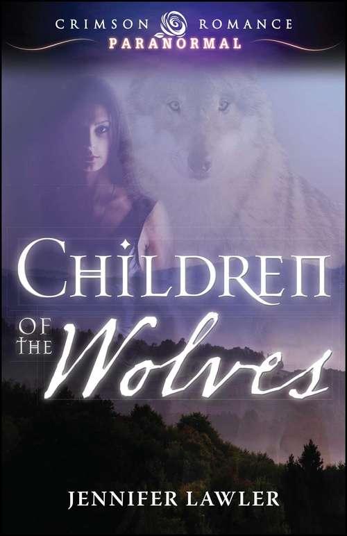 Children of the Wolves