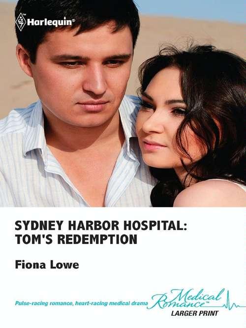 Sydney Harbor Hospital: Tom's Redemption