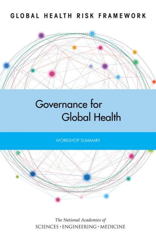 Global Health Risk Framework: Workshop Summary