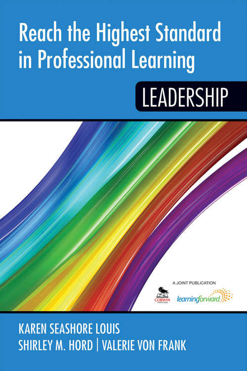 Reach the Highest Standard in Professional Learning: Leadership