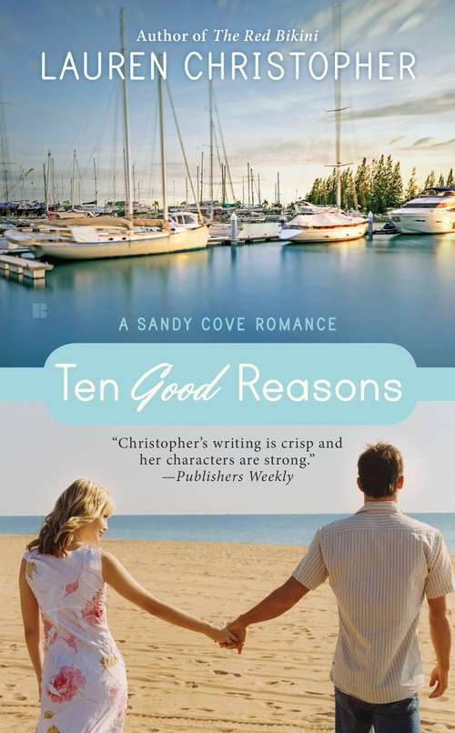 Ten Good Reasons (A Sandy Cove Romance)