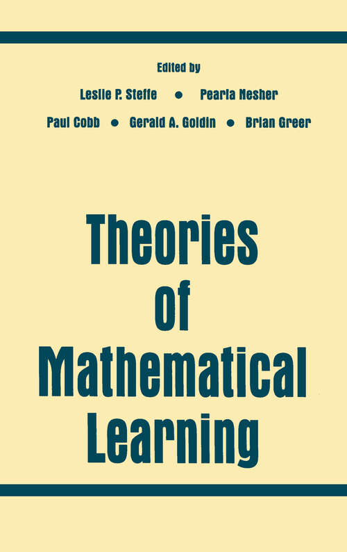 Theories of Mathematical Learning: Constructivist And Interactionist Theories Of Mathematical Development