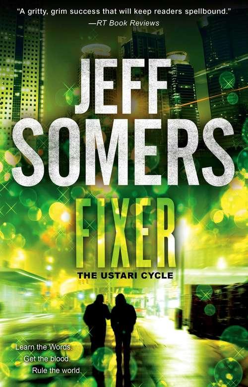Fixer (The Ustari Cycle #2)