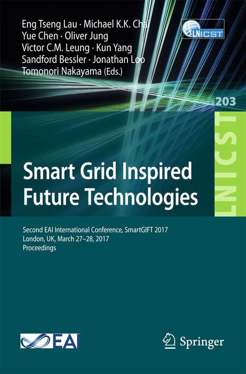 Smart Grid Inspired Future Technologies
