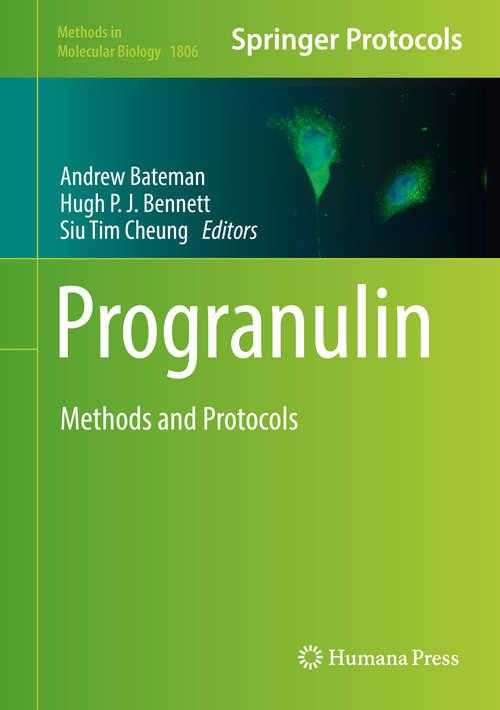 Progranulin: Methods and Protocols (Methods in Molecular Biology #1806)