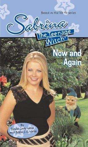 Now and Again (Sabrina The Teenage Witch #52)