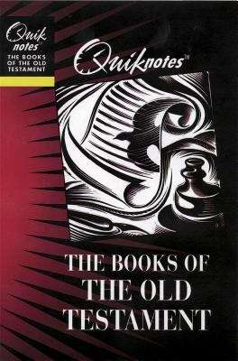 The Books of the Old Testament (Quik Notes)