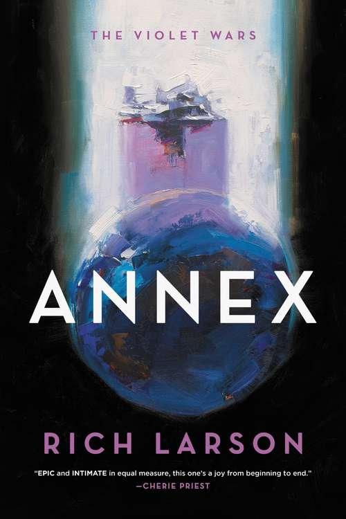 Annex (The Violet Wars #1)