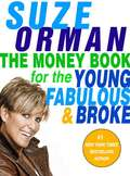 The Money Book for the Young, Fabulous and Broke