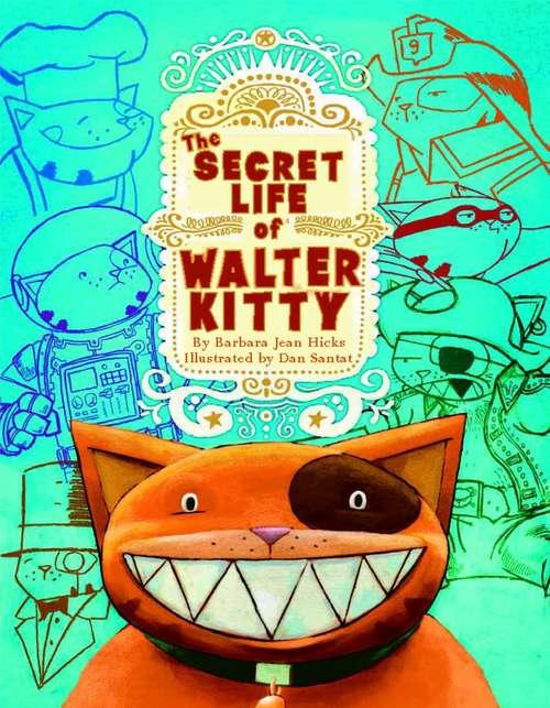 The Secret Life of Walter Kitty