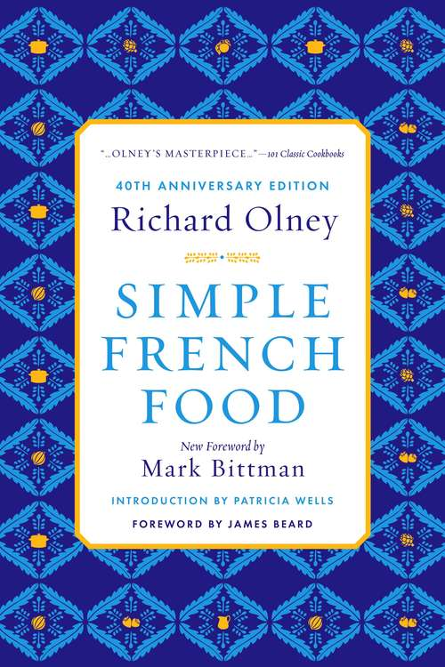 Simple French Food: 40th Anniversary Edition