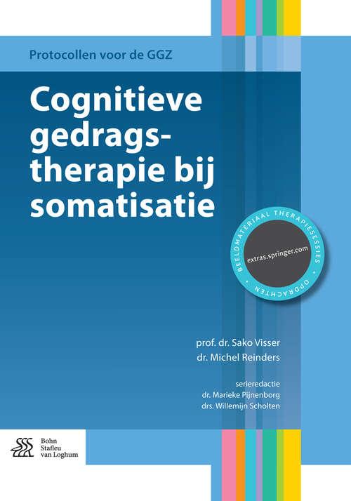 Cognitieve gedragstherapie bij somatisatie (Protocollen voor de GGZ)