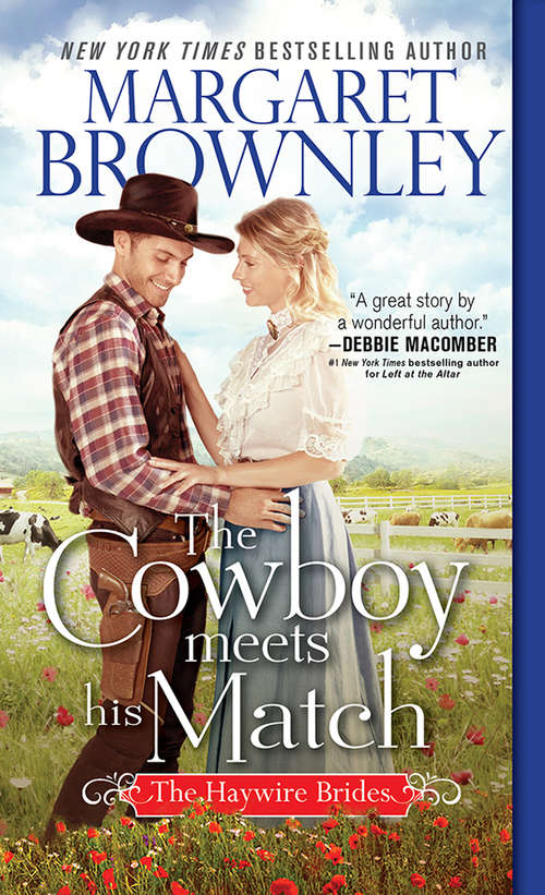 The Cowboy Meets His Match (The Haywire Brides #2)