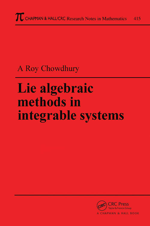 Lie Algebraic Methods in Integrable Systems (Pitman Research Notes In Mathematics Ser. #Vol. 415)