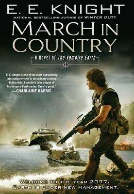 March in Country (Vampire Earth #9)