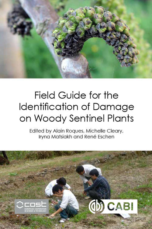 Field Guide for the Identification of Damage on Woody Sentinel Plants
