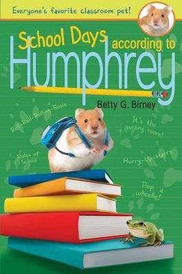 School Days According to Humphrey (According to Humphrey #7)