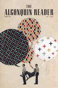 The Algonquin Reader: Spring 2016
